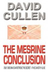 The Mesrine Conclusion - Revised and Updated International Edition - David Cullen