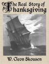 The Real Story of Thanksgiving - W. Cleon Skousen