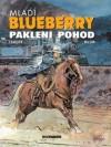 Mladi Blueberry: Pakleni pohod (La Jeunesse de Blueberry, #6) - Jean-Michel Charlier, François Corteggiani, Colin Wilson, Vlatko Ćesić