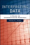 Interpreting Data with Research Navigator - Peter M. Nardi