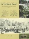 A Veritable Eden: The Manchester Botanic Garden: A History - Ann Brooks