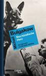 Das hündische Herz - Mikhail Bulgakov