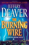 The Burning Wire - Kerry Shale, Jeffery Deaver