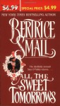 All the Sweet Tomorrows - Bertrice Small