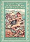 A Wonder Book for Girls and Boys: Greek Mythology for Kids (Illustrated) - Walter Crane, Nathaniel Hawthorne