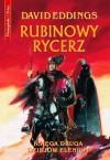 Rubinowy Rycerz (Elenium, #2) - David Eddings