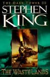 The Waste Lands (Dark Tower, #3) - Ned Dameron, Stephen King