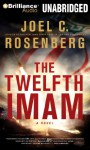 The Twelfth Imam - Joel C. Rosenberg