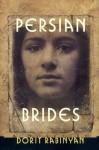 Persian Brides - Dorit Rabinyan, Yael Lotan