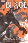 Blade: Undead Again - Marc Guggenheim, Howard Chaykin