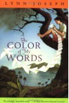 The Color of My Words - Lynn Joseph