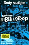 Return to Ribblestrop - Andy Mulligan