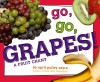 Go, Go, Grapes!: A Fruit Chant - April Pulley Sayre