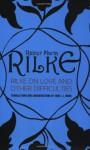 Rilke on Love and Other Difficulties: Translations and Considerations of Rainer Maria Rilke - Rainer Maria Rilke, John Mood