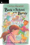 Back to School with Betsy - Carolyn Haywood