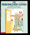 The Principal's New Clothes - Stephanie Calmenson, Denise Brunkus