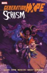 Generation Hope: Schism - Salvador Espin, Kieron Gillen