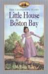 Little House by Boston Bay - Melissa Wiley