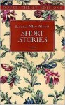 Short Stories (Dover Thrift Editions) - Louisa May Alcott, Candace Ward