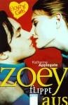 Zoey flippt aus (Boyz 'n' Girls, #6) - Katherine Applegate