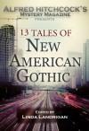 Alfred Hitchcock Presents 13 Tales of New American Gothic - Linda Landrigan