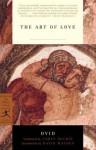 The Art of Love - Ovid, David Malouf, James Michie