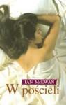 W pościeli - Ian McEwan
