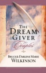The Dream Giver for Couples - Bruce Wilkinson, Darlene Marie Wilkinson, Andres Cilliers