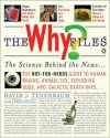The Why Files: The Science Behind the News - David J. Tenenbaum, Terry Devitt