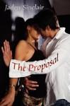 The Proposal - Jaden Sinclair