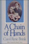 A Chain of Hands - Carol Ryrie Brink, Mary Reed