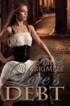 Love's Debt - Rachel Brimble