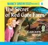 The Secret of Red Gate Farm (Nancy Drew #6) - Carolyn Keene