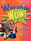 Worship Wow! - Susan L. Lingo