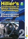 Hillier's Fundamentals of Motor Vehicle Technology. Book 2, Powertrain Electronics - V.A.W. Hillier, David Rogers, Peter Coombes