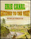 Erie Canal: Gateway to the West - Nicholas Nirgiotis