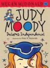 Judy Moody Declares Independence! - Megan McDonald, Peter H. Reynolds