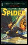 The Spider, Master of Men! #2 (Dictator of the Damned / The Mill-Town Massacres) - Grant Stockbridge, Emile C. Tepperman