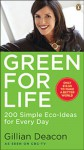 Green For Life - Gillian Deacon
