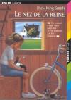 Nez de La Reine - Dick King-Smith, Serge Bloch, Daniel Depland