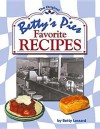 Betty's Pies Favorite Recipes - Betty Lessard
