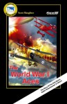 The World War I Aces - Scott Slaughter