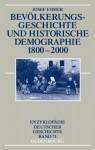 Bevolkerungsgeschichte Und Historische Demographie 1800-2000 - Lothar Gall