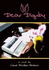 Dear Digby - Carol Muske-Dukes