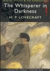 The Whisperer in Darkness - Howard Phillips Lovecraft