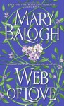 Web of Love (Dell Historical Romance) - Mary Balogh