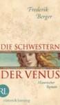 Die Schwestern der Venus - Frederik Berger