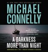 A Darkness More Than Night (Audio) - Michael Connelly, Richard Davidson