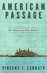American Passage - Vincent J. Cannato