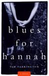 Blues for Hannah - Tim Farrington